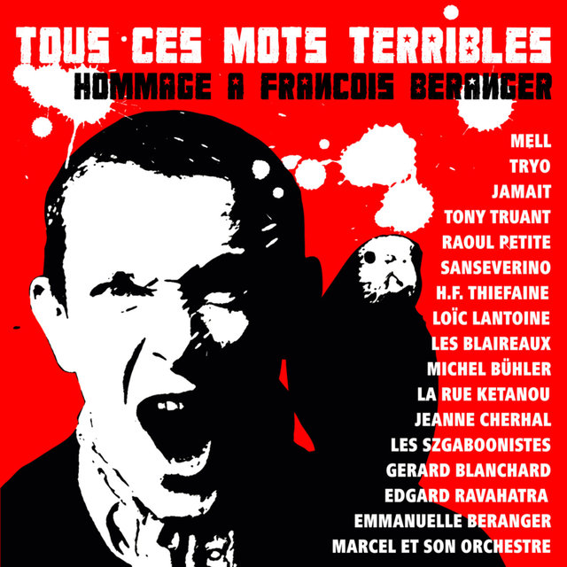 Couverture de Tous ces mots terribles (Hommage à François Béranger)