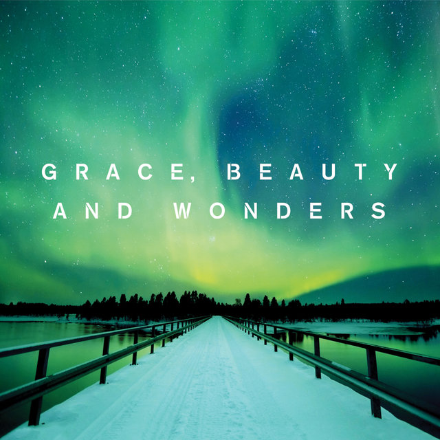 Grace, Beauty and Wonders