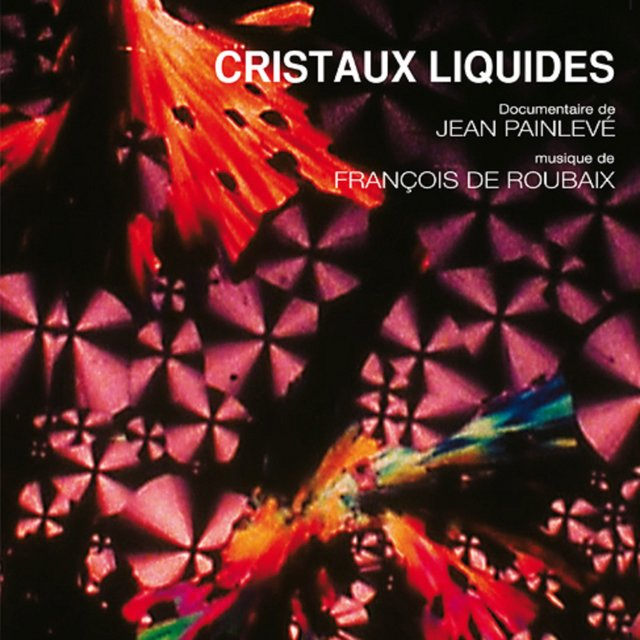 Cristaux liquides (Original Motion Picture Soundtrack)
