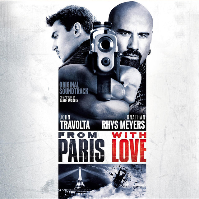 From Paris with Love (Original Motion Picture Soundtrack)