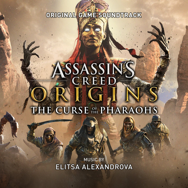 Assassin's Creed Origins: The Curse of the Pharaohs (Original Game Soundtrack)