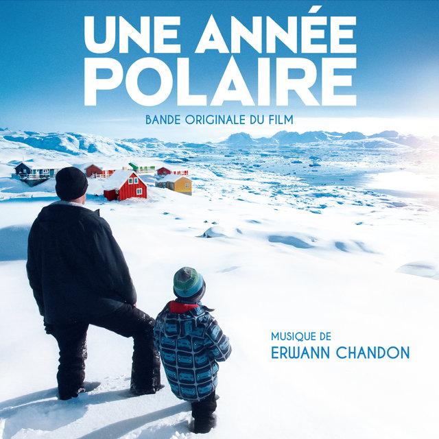 Une année polaire (Original Motion Picture Soundtrack)