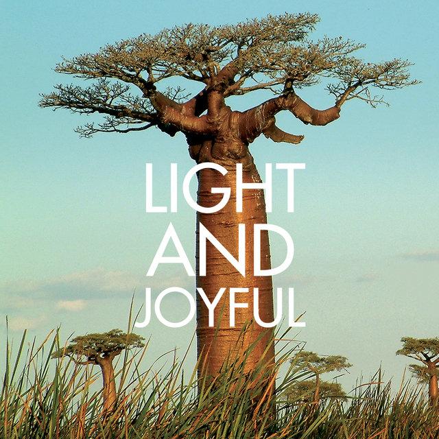 Light and Joyful