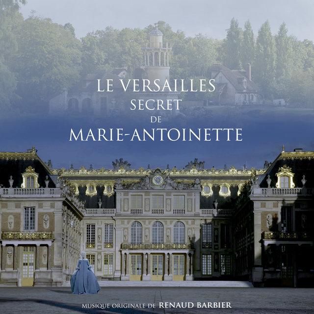 Le Versailles secret de Marie-Antoinette (Bande originale du film)