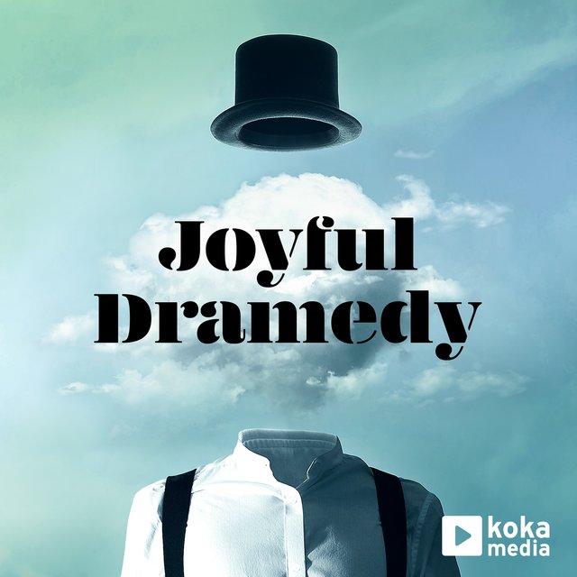 Joyful Dramedy