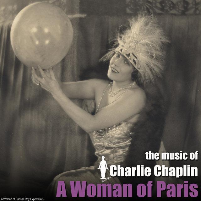 Couverture de A Woman of Paris (Original Motion Picture Soundtrack)