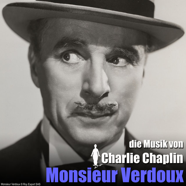 Monsieur Verdoux (Original Motion Picture Soundtrack)
