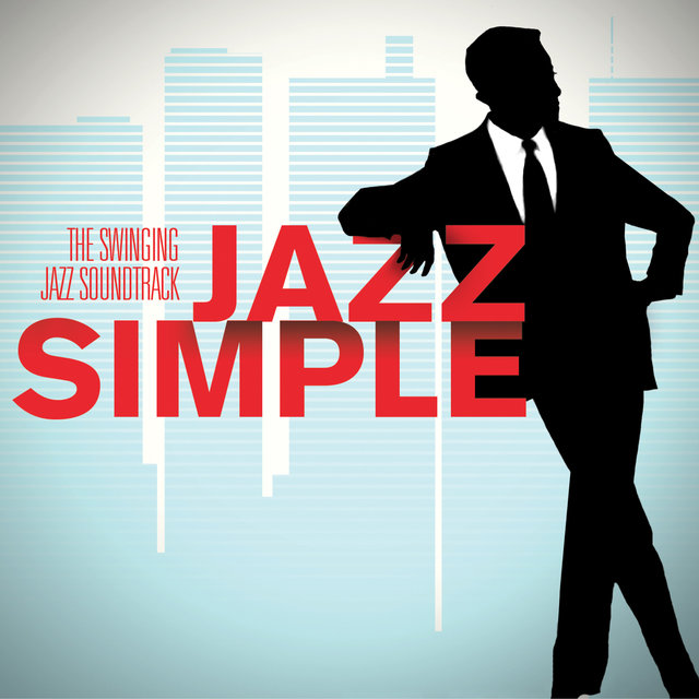 Couverture de Jazz Simple (The Swinging Jazz Soundtrack)