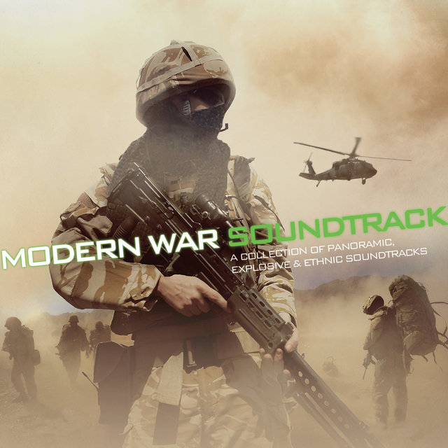 Couverture de Modern War Soundtrack - A collection of Panoramic, Explosives & Ethnic Soundtracks