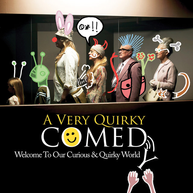 Couverture de A Very Quirky Comedy: Welcome to Our Curious & Quirky World