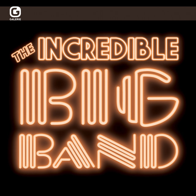 The Incredible Big Band