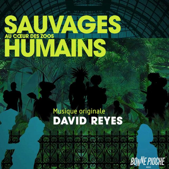 Couverture de Sauvages, au cœur des zoos humains (Bande originale du film)