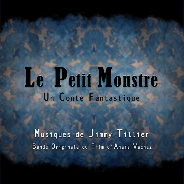 Le Petit Monstre: Un conte fantastique (Bande originale du film)