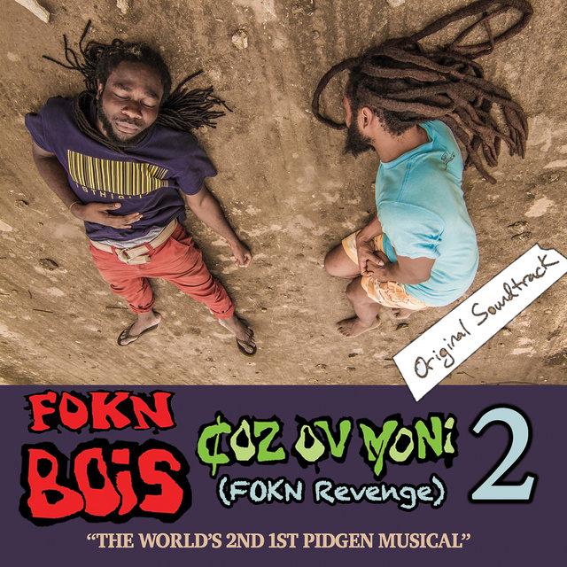 Couverture de Coz Ov Moni 2 (FOKN Revenge) [Original Motion Picture Soundtrack]