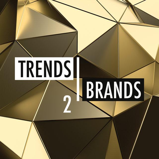 Trends & Brands 2