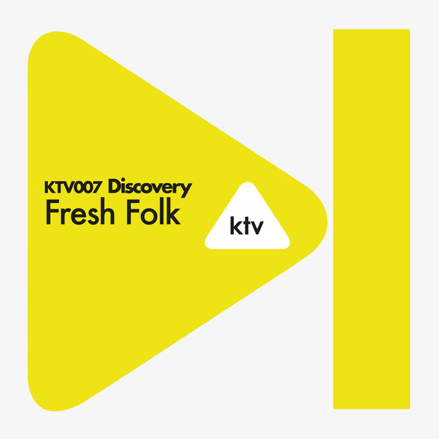 KTV007 Discovery - Fresh Folk
