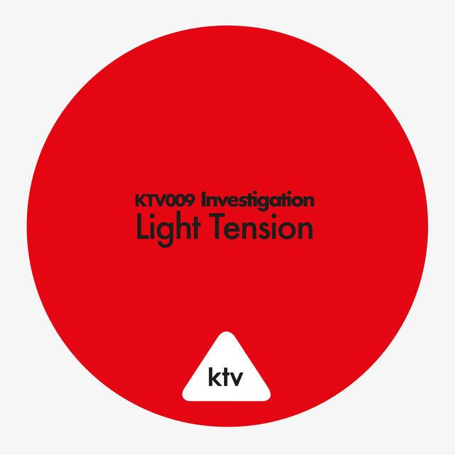 KTV009 Investigation - Light Tension