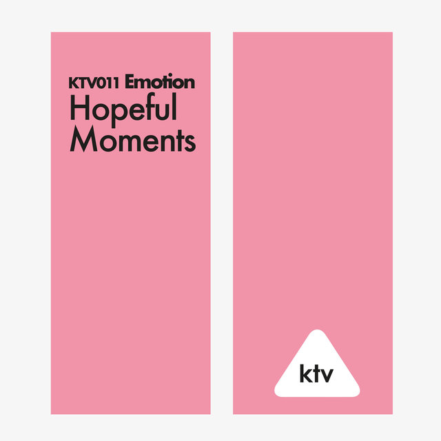 KTV011 Emotion - Hopeful Moments