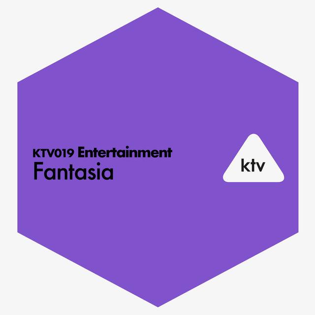 KTV019 Entertainment - Fantasia