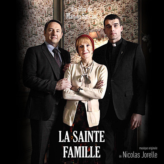 La Sainte Famille (Original Motion Picture Soundtrack)