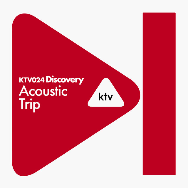 KTV024 Discovery - Acoustic Trip