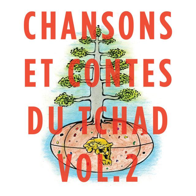 Chansons et contes du Tchad, Vol. 2