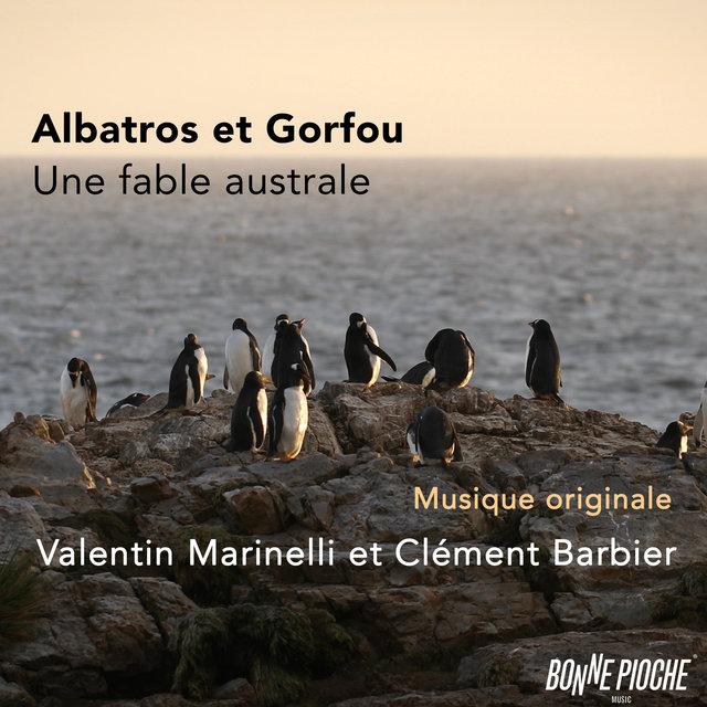 Couverture de Albatros et Gorfou, une fable australe (Bande originale du film)