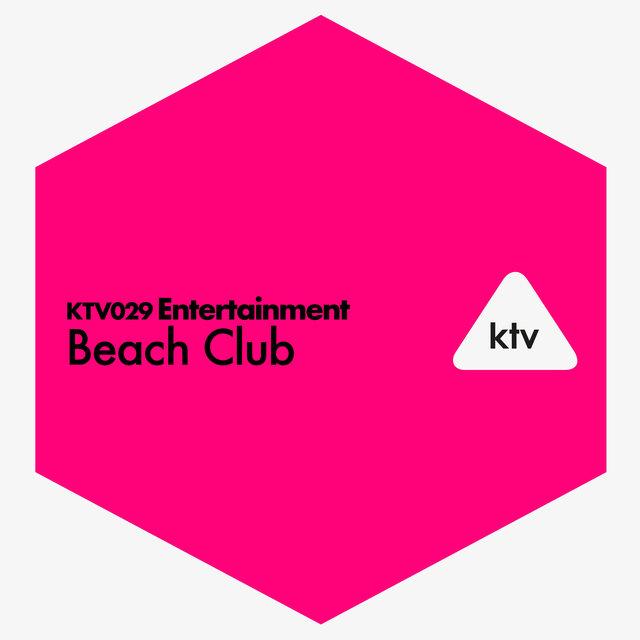 Couverture de KTV029 Entertainment - Beach Club