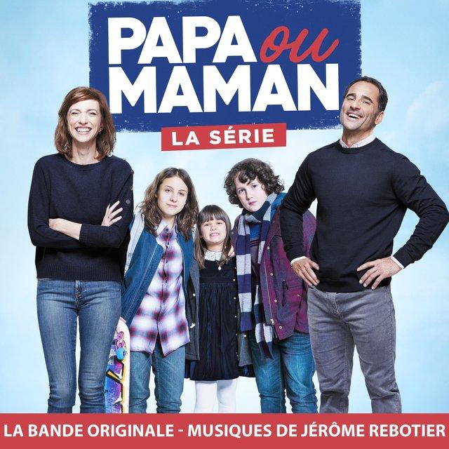 Papa ou maman (Bande originale de la série)