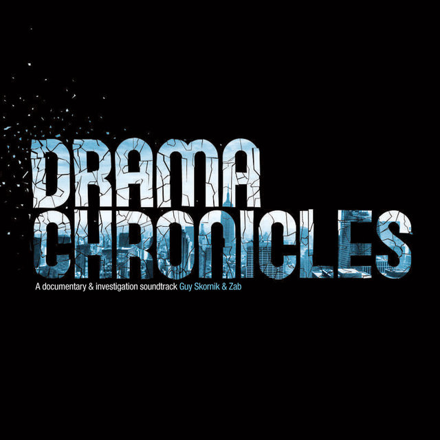 Couverture de Drama Chronicles - A Documentary & Investigation Soundtrack