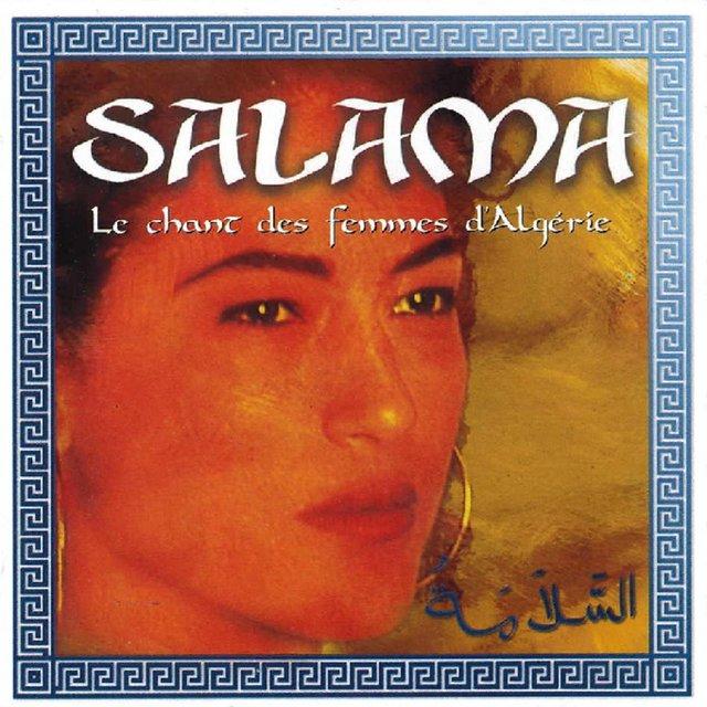 Salama : Le chant des femmes d'Algérie