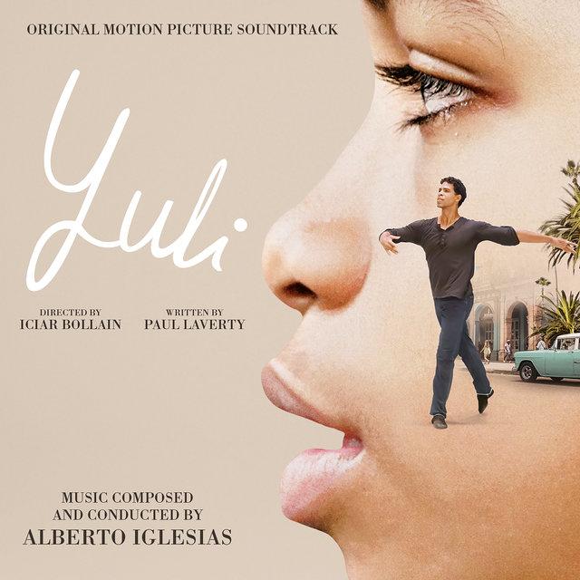 Yuli (Original Motion Picture Soundtrack)