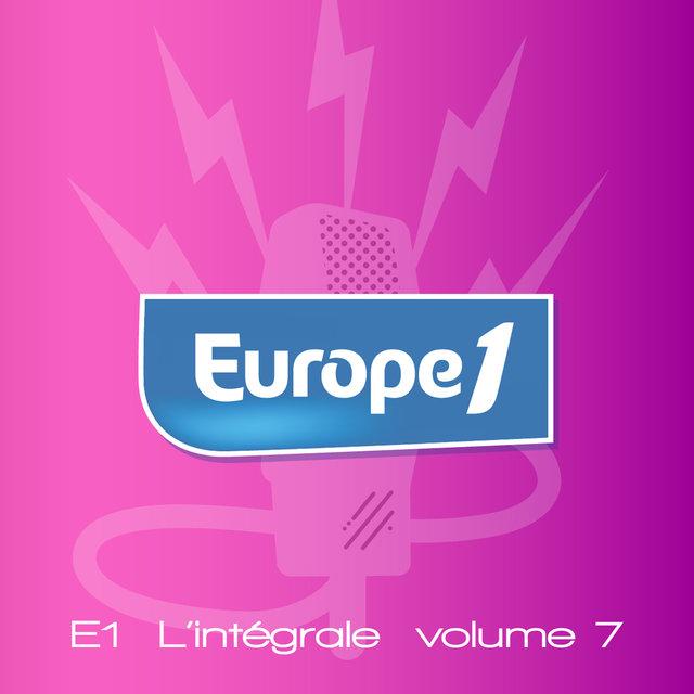 Couverture de Europe 1 l'intégrale, Vol. 7