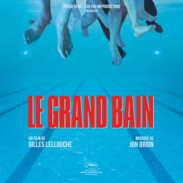 Le grand bain (Bande originale du film)