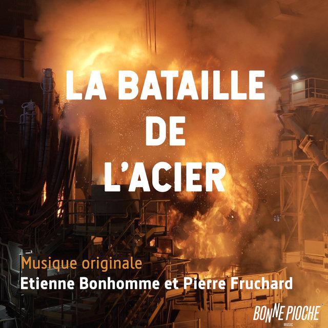Couverture de La bataille de l'acier (Bande originale du film)