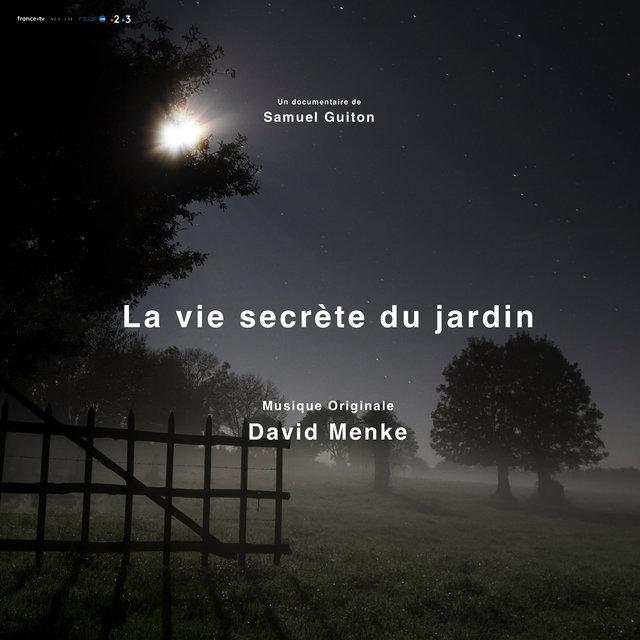 La vie secrète du jardin (Original Motion Picture Soundtrack)