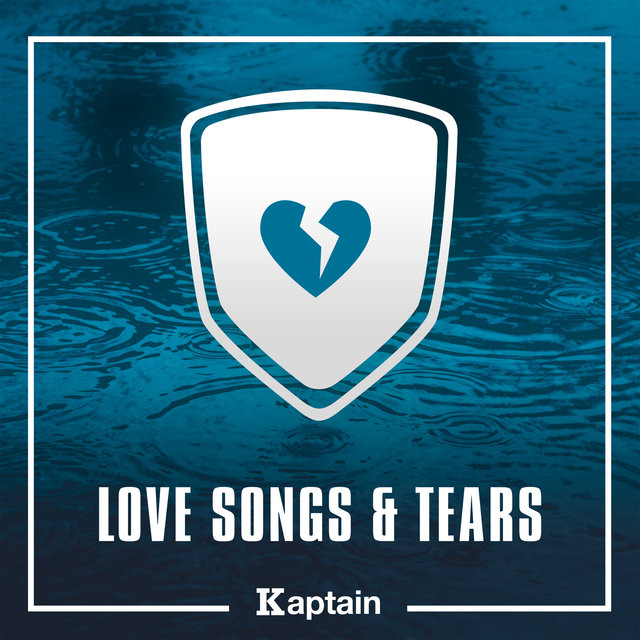 Love Songs & Tears