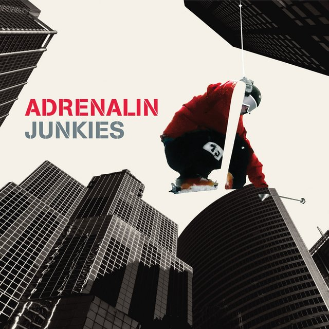 Couverture de Adrenalin Junkies