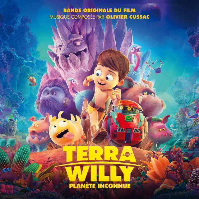 Terra Willy - Planète inconnue (Bande originale du film)