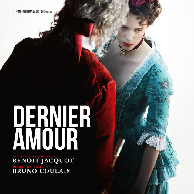Dernier amour (Original Motion Picture Soundtrack)