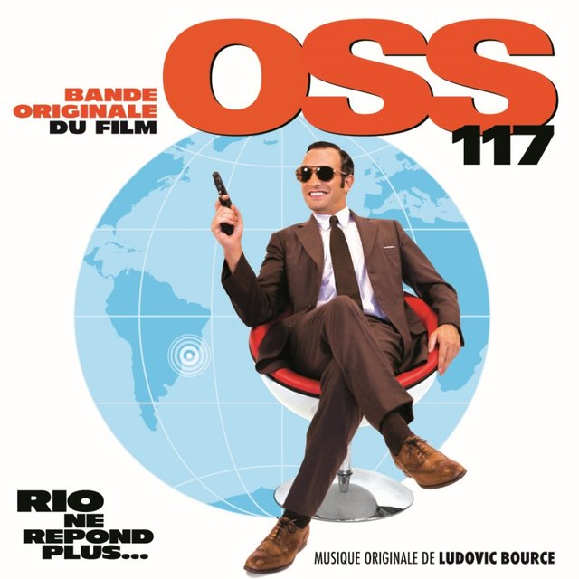OSS 117: Rio ne répond plus... (Bande originale du film)