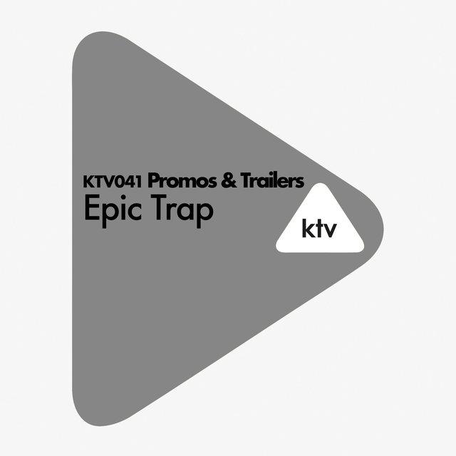 KTV041 Promos & Trailers - Epic Trap