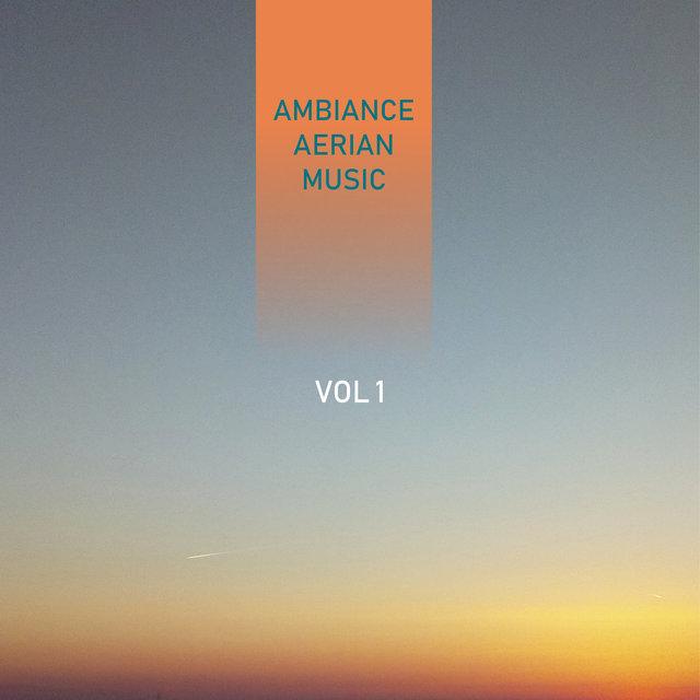 Ambiance Aerian Music, Vol. 1