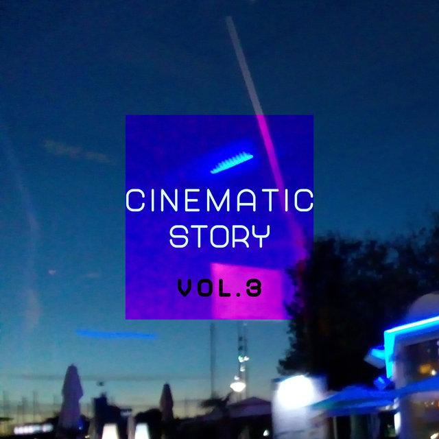 Cinematic Story, Vol. 3