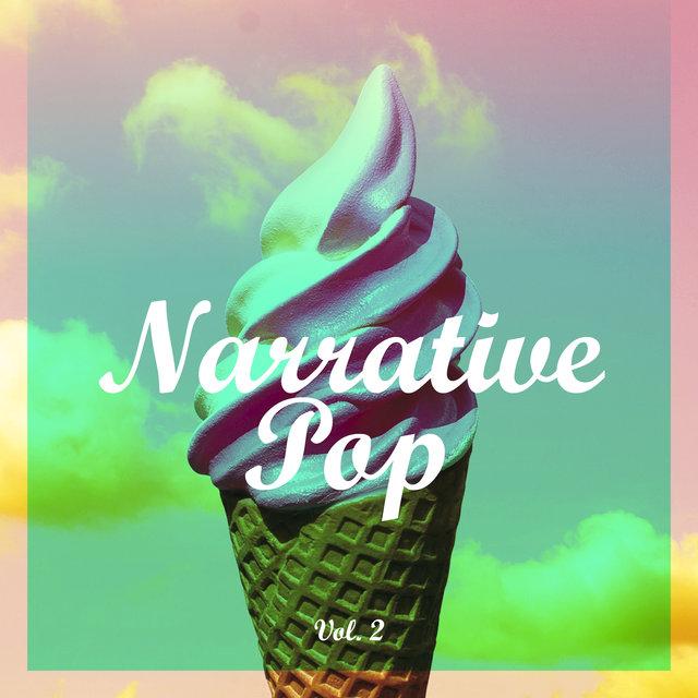 Narrative Pop, Vol. 2