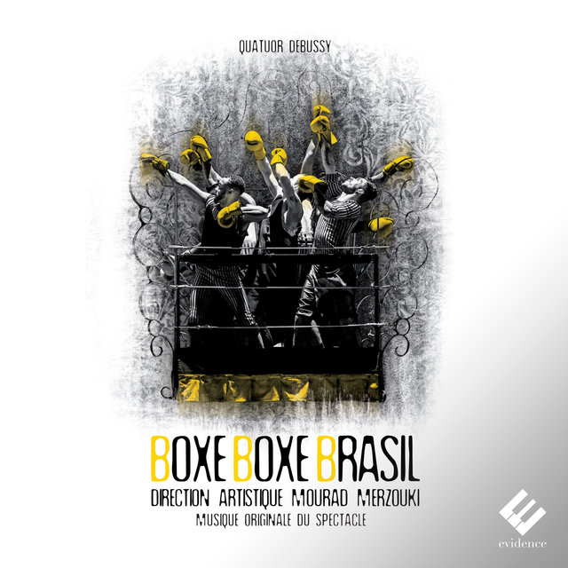Boxe Boxe Brasil (Musique originale du spectacle de Mourad Merzouki)