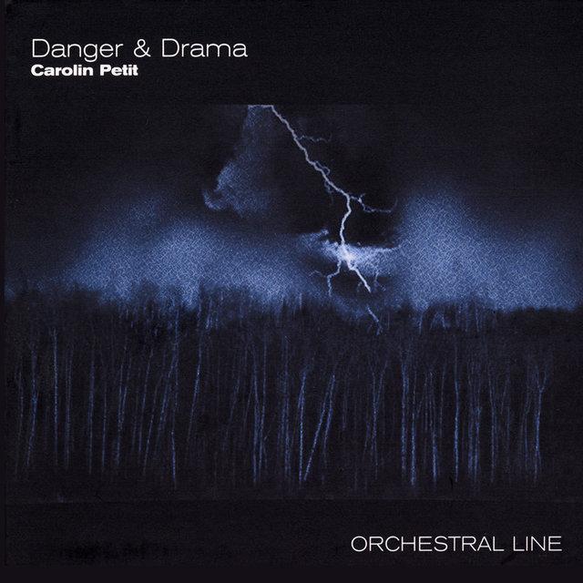 Danger & Drama - Orchestral Line