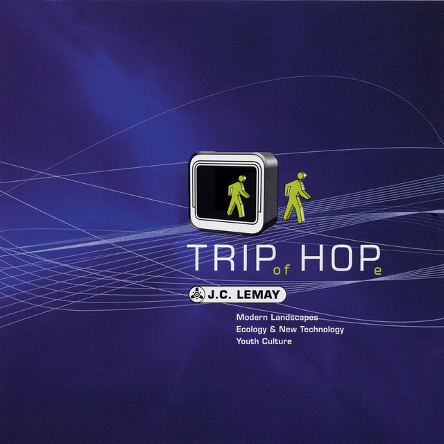 Trip of Hope: Modern Landscapes, Ecology & New Technology, Youth Culture