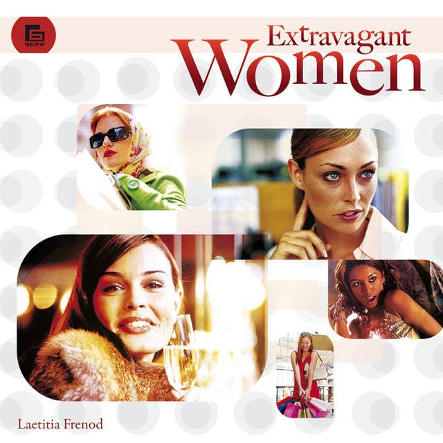 Extravagant Women