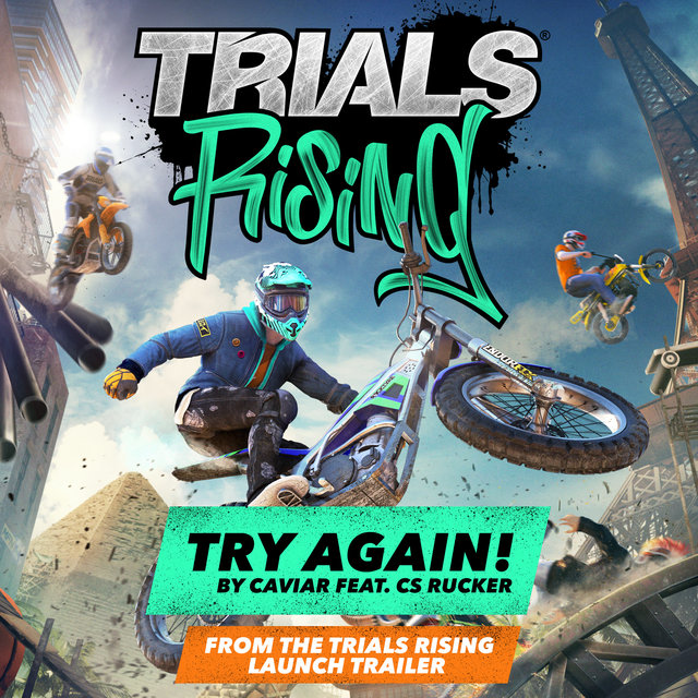 Try Again (Trials Rising Game Launch Trailer Song)